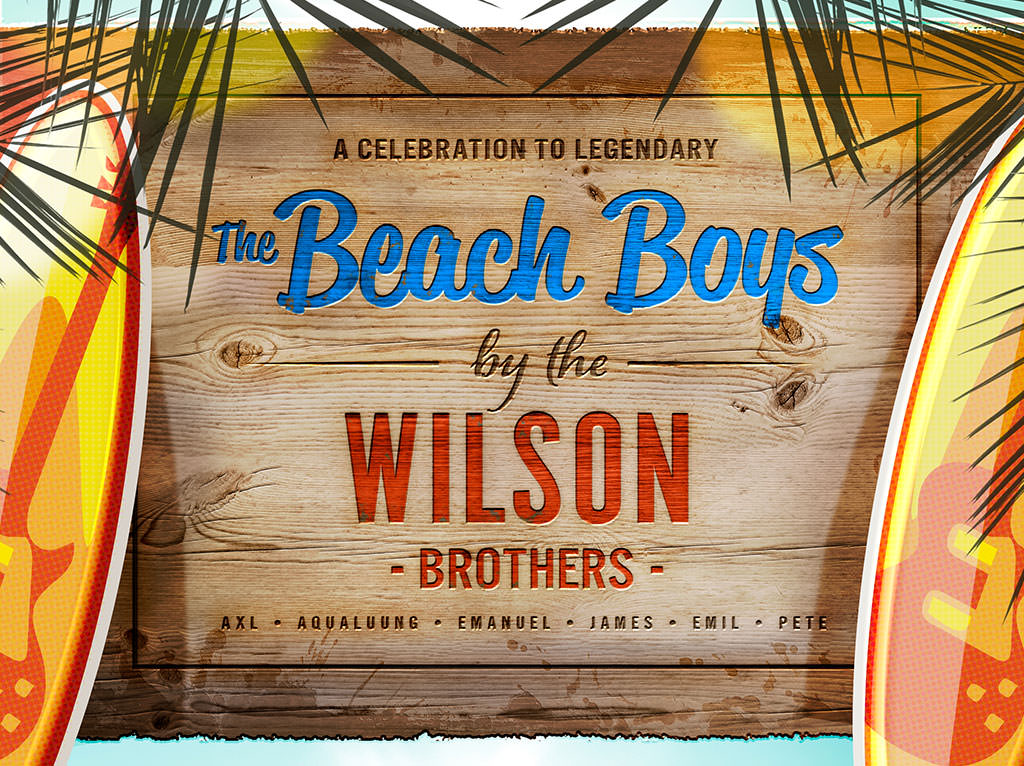 THE WILSON BROTHERS celebrating the legendary THE BEACH BOYS